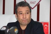 HACı MURAT - Elazığspor'da Orhan Kaynak İstifa Etti