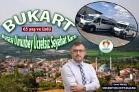 Umurbey'de 65 Yaş Ve Üstü Vatandaşlara Toplu Taşıma Ücretsiz