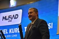 EKONOMİ BAKANLIĞI - MÜSİAD İzmir Şubesi 22. Olağan Genel Kurul Toplantısı Yapıldı