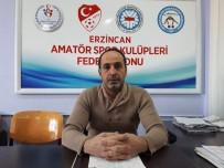 ÖLÜMSÜZ - Erzincan'da Amatör Futbol Müsabakaları Oynanmayacak