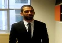 ARDA TURAN - Arda Turan'ın Gizlilik Talebi Reddedildi