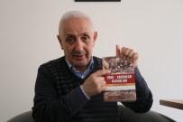 PADIŞAH - Yurtsever'in, 'Türk-Amerikan Savaşları' Kitabı Yayınlandı