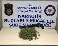 Karaman'da Esrar Operasyonu Açıklaması 2 Şahıs Adliyede