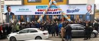 AK Parti Nevşehir'de Üçüncü Seçim Bürosunu Açtı