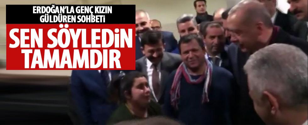 Erdoğan'ın samimi sohbeti