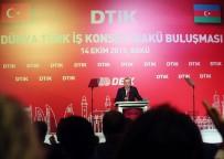 ÖZGÜR SURİYE ORDUSU - Cumhurbaşkanı Erdoğan, Dünya Türk İş Konseyi Bakü Buluşması Toplantısı'na Katıldı