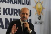 MEHMET ELLIBEŞ - AK Parti Genel Başkan Vekili Prof. Dr. Numan Kurtulmuş Açıklaması