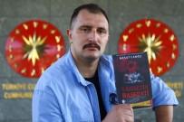 ROMAN YAZARI - Cumhurbaşkanı Erdoğan'ın Korumasından Cinayet Romanı