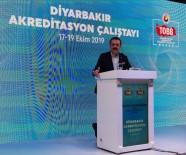 AKREDITASYON - Hisarcıklıoğlu Açıklaması 'Diyarbakır Kültürün Sağlam Kalesidir'