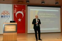 Hitit Üniversitesi'nden 'Bütün Yönleriyle Hz. Muhammed' Konulu Konferans