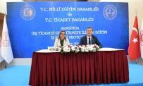 Milli Eğitim Bakanlığı İle Ticaret Bakanlığı Arasında Protokol İmzalandı