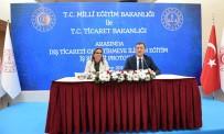 Milli Eğitim İle Ticaret Bakanlıkları Arasında Protokol İmzalandı