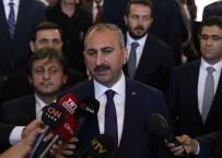 ÇOCUĞA ŞİDDET - Adalet Bakanı Gül Açıklaması 'Vatandaşımızın Yargıya Güveni Artacak'