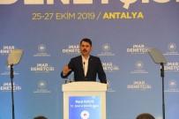 KAÇAK YAPILAŞMA - Bakan Kurum Açıklaması 'Yıkım Sürecini Gerçekleştireceğiz'