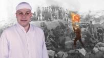 SEYİT ONBAŞI - 'Cumhuriyet'i Çarıkla Bastıkları Toprakları Kanlarıyla Savunan Atalarımıza Borçluyuz'