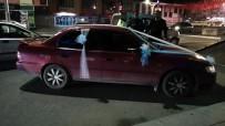 GELİN ARABASI - Gelin Arabasını Polisin Üzerine Süren Sürücü Gözaltına Alındı