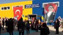 Kırıkkale'de 'Emine Bulut Spor Salonu' Açıldı