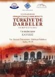 GENÇ OSMAN - Osmanlı'dan Cumhuriyete Darbeler Konuşulacak