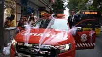 GELİN ARABASI - İtfaiye Aracı 'Gelin Arabası' Oldu