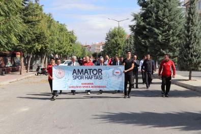 Karaman'da 'Amatör Spor Haftası' Etkinlikleri Kortej Yürüyüşü İle Başladı