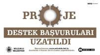 Proje Destek Programına Başvurular Uzatıldı