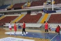 KADIN BASKETBOL TAKIMI - A Milliler Litvanya Maçı Hazırlıklarını Sürdürüyor