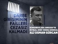 ŞERAFETTIN ELÇI - Komandoları Ankara'ya gönderen generale 141 kez ağırlaştırılmış müebbet
