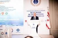 ENERJİ GÜVENLİĞİ - Girne'de 'Yeni Dünya Düzeni Açıklaması Doğu Akdeniz'de Mavi Savaşlar Konferansı'
