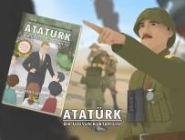 10 KASıM - 'Atatürk Bir Ulusun Kurtarıcısı' Çizgi Romanı Raflarda