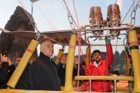 SICAK HAVA BALONU - Kültür Ve Turizm Bakanı Ersoy, Kapadokya'da Balona Bindi