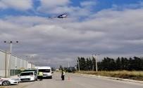 YAKIN TAKİP - Çanakkale'de Havadan Helikopterle Trafik Denetimi