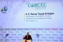 DÜŞÜNCE ÖZGÜRLÜĞÜ - Cumhurbaşkanı Erdoğan 35. İSEDAK Bakanlar Toplantısı'na Katıldı
