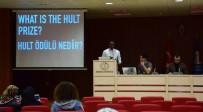 1 MİLYON DOLAR - 'Hult Prize' Bilgilendirme Toplantısı Gerçekleştirildi