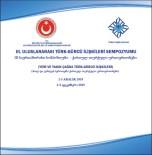 KAFKASYA - Uluslararası Türk-Gürcü İlişkileri Sempozyumu Düzenlenecek
