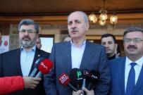 Kurtulmuş Açıklaması 'PYD, YPG Ve FETÖ Eli Kanlı Bir Terör Örgütüdür'