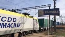 KAPIKULE SINIR KAPISI - China Railway Express, Edirne'ye Ulaştı