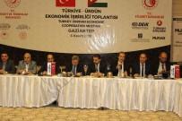 DıŞ EKONOMIK İLIŞKILER KURULU - Ürdün Ve Türkiye Arasında Ekonomik İşbirliği Gelişecek