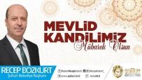 Başkan Recep Bozkurt'tan Mevlid Kandili Mesajı