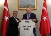 AHMET NUR ÇEBİ - Cumhurbaşkanı Erdoğan, Beşiktaş Kulübü Yönetim Kurulu'nu Kabul Etti