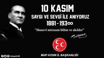 MHP İl Başkanı Pehlivan Açıklaması Atatürk Türk Milletinin Ortak Değeridir