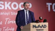 MÜSİAD Başkanı Kaan Açıklaması 'Yeni Eserler Ve Fikirler Ortaya Koymalıyız'