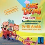 MÜZIKAL - Şanlıurfa Piazza'ya 'Kare Takımı' Geliyor