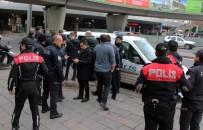 UYUŞTURUCU BAĞIMLISI - Başkent'te Hareketli Dakikalar