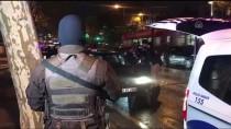 MUSTAFA ÇALIŞKAN - İstanbul'da 'Yeditepe Huzur' Asayiş Uygulaması