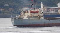 KARGO GEMİSİ - Rus Askeri Kargo Gemisi Çanakkale Boğazı'ndan Geçti