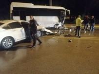 BELEK - Otel Personelini Taşıyan Servis Aracı Otomobille Çarpıştı Açıklaması 1 Yaralı