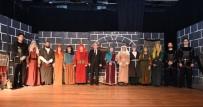 TÜRK TARIH KURUMU - 'Anadolu Kadınları Bir Bacıyân-I Rûm Hikayesi' İstanbul'da Sahnelendi