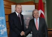 ANTONIO GUTERRES - Cumhurbaşkanı Erdoğan, BM Genel Sekreteri Guterres İle Görüştü