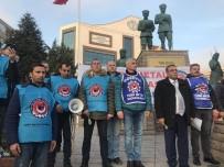 TÜRK METAL SENDIKASı - Türk Metal İşçileri Toplu Sözleşme Görüşmelerinin Yarım Kalmasını Protesto Etti