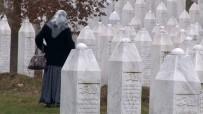 SREBRENITSA - Srebrenitsa Annesi Açıklaması 'Katliamın Kanıtı İşte Bu Mezarlık'